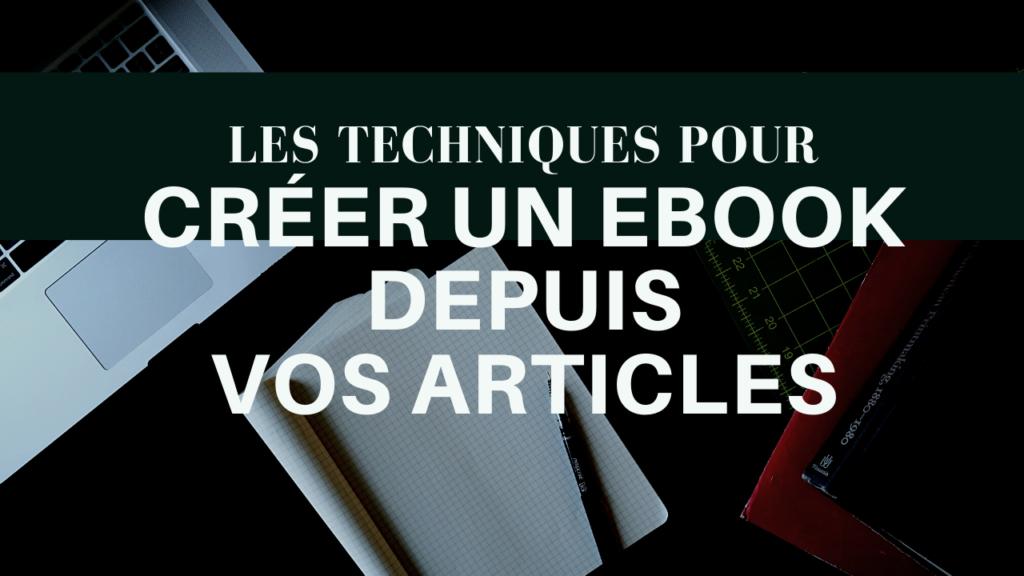 créer ebook articles